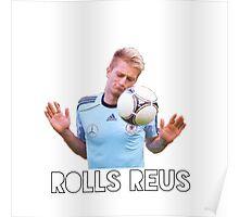 Rolls Reus  Poster