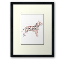 Have you met my pitbull? Framed Print