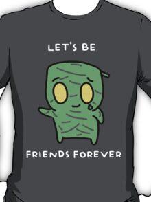"Amumu - ""LET'S BE FRIENDS FOREVER"" - WHITE TEXT/DARK SHIRTS T-Shirt"