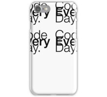 Code Every Day iPhone Case/Skin