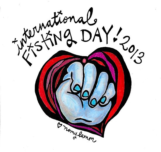 International Fisting Day 2013 by Nomy  Lamm