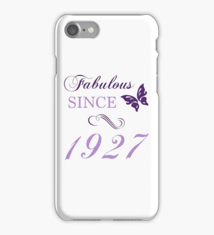 Fabulous Since 1927 iPhone Case/Skin