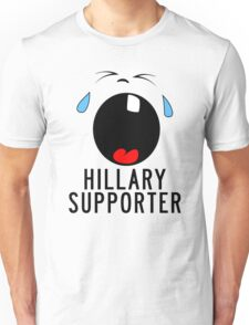 Hillary Supporter Crying Unisex T-Shirt