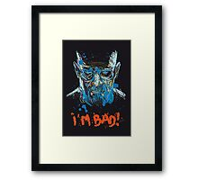 i'm bad Framed Print