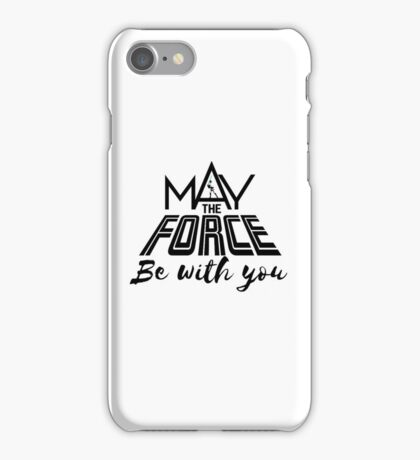 Star Wars - May the force be with you iPhone Case/Skin