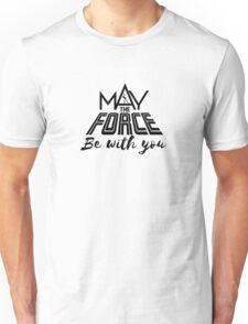 Star Wars - May the force be with you Unisex T-Shirt