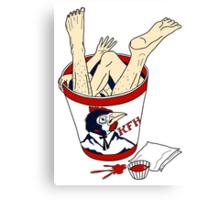 Kentucky Fried Human bucket Canvas Print
