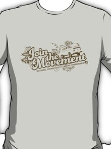Join the movement - earthy T-Shirt