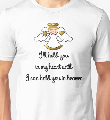 Memorial Infant-Baby I'll Hold You In My Heart Unisex T-Shirt