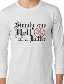 """Simply One Hell Of A Butler"" Long Sleeve T-Shirt"