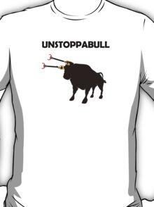Unstoppabull (Unstoppable Bull) grabber arms T-Shirt