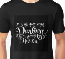 Darling, Just Hold On - Louis Tomlinson Unisex T-Shirt