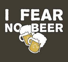 FEAR NO BEER! by ezcreative