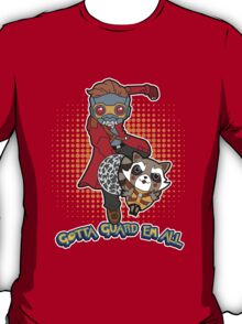 Gotta Guard Em All T-Shirt