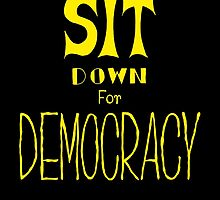 Sit down for democracy by siutaam
