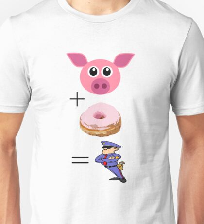 Funny Cop T Shirt Pig Plus Donut Equals Cop Unisex T-Shirt