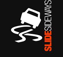 Slide Sideways (2) Unisex T-Shirt
