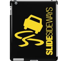 Slide Sideways (4) iPad Case/Skin