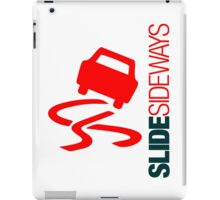 Slide Sideways (6) iPad Case/Skin