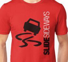 Slide Sideways (7) Unisex T-Shirt