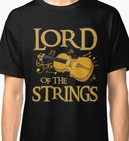 Lord Of The Strings Violin Classic T-Shirt
