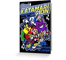 KATAMARIMON Greeting Card