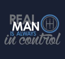 REAL MAN is always in control (6) Kids Clothes