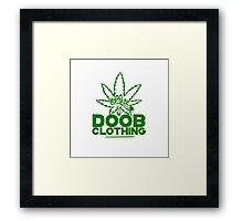 Smoke a Doobie  Framed Print
