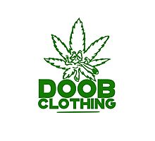 Smoke a Doobie  Photographic Print