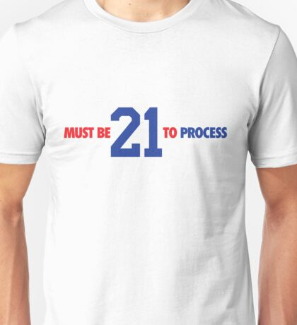 Must Be 21 To Process (Small) (Red/Blue) Unisex T-Shirt