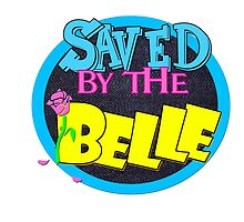 Saved by the Belle by AllMadDesigns