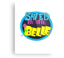 Saved by the Belle Metal Print