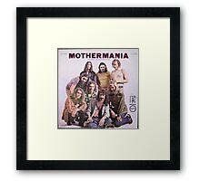 Mothermania Framed Print