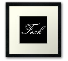 The f-word Framed Print