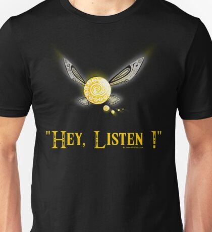 Hey Listen - Navi the Fairy Unisex T-Shirt