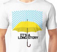 It's a Long Story... Unisex T-Shirt