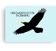Hogwarts letter is coming  Canvas Print