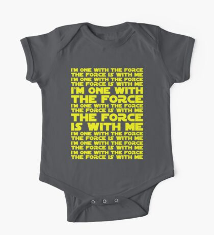 The Force is with me and I am one with the Force One Piece - Short Sleeve