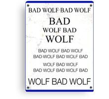 TARDIS Door Bad Wolf Sign Canvas Print