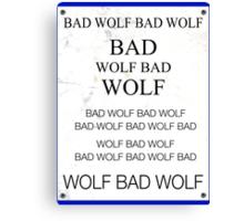 TARDIS Door Bad Wolf Sign Canvas Print