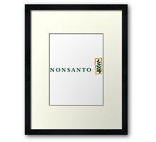NONSANTO Framed Print