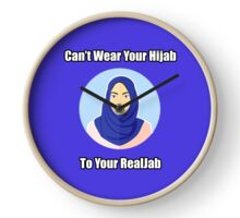 Don't wear your Hijab to your RealJab Clock
