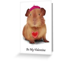 "Guinea Pig Valentine's Day Card ""Be My Valentine"" Greeting Card"