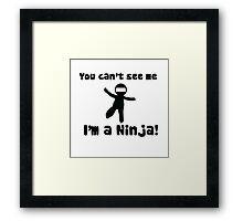 Ninja humor Framed Print