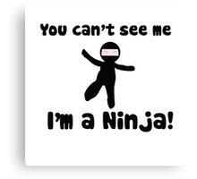 Ninja humor Canvas Print