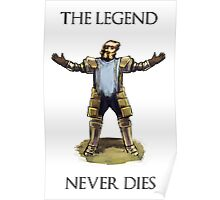 The Legend Never Dies Poster