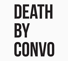 Death by Convo  Unisex T-Shirt