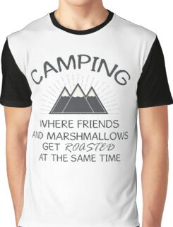 Camping - Friends And Marshmallows Get Roasted Graphic T-Shirt