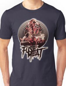 fuse meat - fury road Unisex T-Shirt