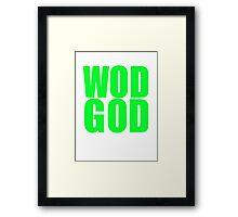 WOD GOD Framed Print